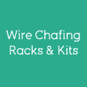 Wire Chafing Racks & Kits